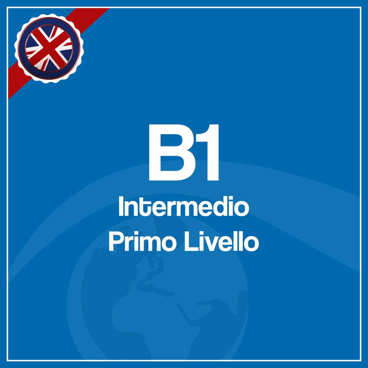 Corso B1 – Primo Livello Intermedio – Collettivo